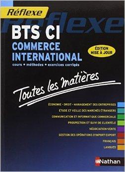 Toutes les matières - BTS Commerce international de Bruno Catez ,E Lehu ,Anne-Gaelle SAIAH ( 17 décembre 2013 )
