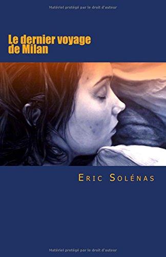 Le dernier voyage de Milan