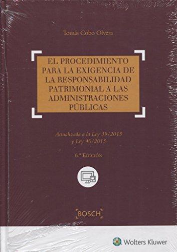 Procedimiento para la exigencia de la responsabilidad patrimonial a las administ