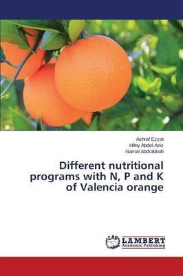 [(Different Nutritional Programs with N, P and K of Valencia Orange)] [By...