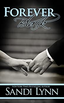 Forever Black (Forever Trilogy Book 1) by [Lynn, Sandi]