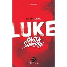 Luke : Hasta Siempre