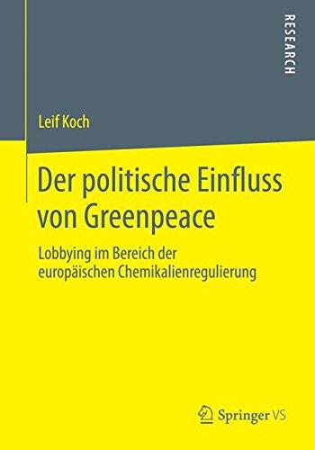 Der Politische Einfluss von Greenpeace: Lobbying im Bereich der Europäischen Chemikalienregulierung