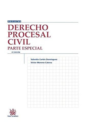 Derecho Procesal Civil Parte Especial 8ª Edición 2016 (Manuales de Derecho Procesal) por Victor Moreno Catena