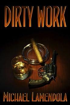 Dirty Work (The Red Fox Series Book 1) (English Edition) par [Lamendola, Michael]