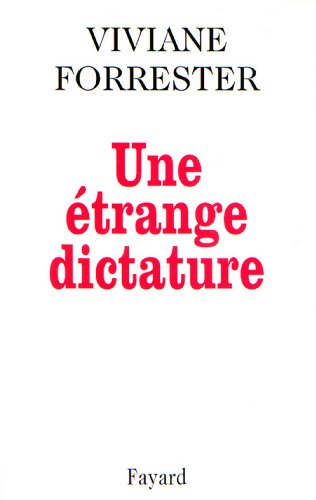 Une étrange dictature (Documents)