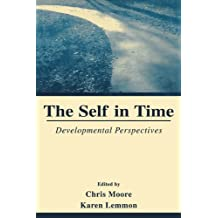 The Self in Time: Developmental Perspectives