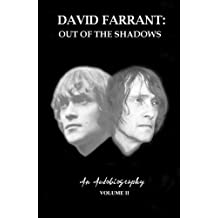 Out of the Shadows (David Farrant - An Autobiography)