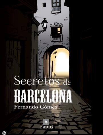 Secretos de Barcelona (Viaje al Misterio) por Fernando Gómez
