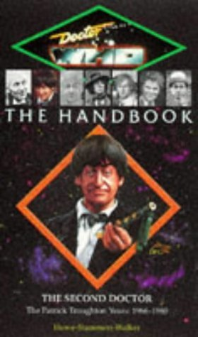 Doctor Who the Handbook: The Second Doctor (Doctor Who (BBC Paperback)) by David J. Howe (1997-12-01)