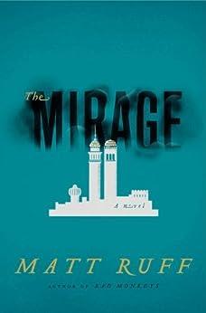 The Mirage: A Novel di [Ruff, Matt]