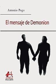 El mensaje de Demonion par  Antonio Pogo Onaindia