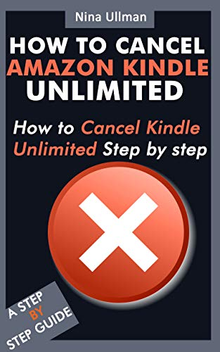 HOW TO CANCEL AMAZON KINDLE UNLIMITED: How to cancel Kindle ...