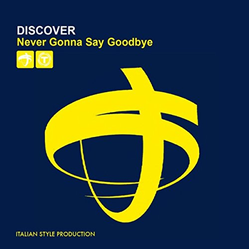 never-gonna-say-goodbye-dream-mix