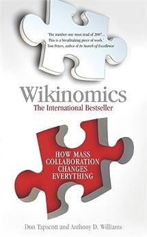 Wikinomics by [Tapscott, Don, Williams, Anthony D.]
