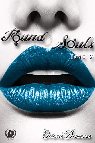 Found Souls: Tome 2 par Octavie Demanne