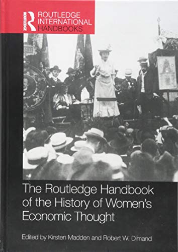 Routledge Handbook of the History of Women's Economic Thought (Routledge International Handbooks)