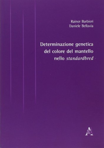 Determinazione genetica del colore del mantello nello standardbred por Rainer Barbieri