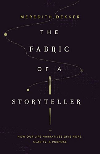 Fabric of a Storyteller: How Our Life Narrative Gives for sale  Delivered anywhere in UK