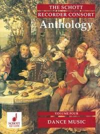 The Schott Recorder Consort Anthology: Tanzmusik. Vol. 4. 3-5 Blockflöten...