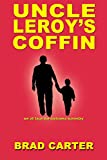 Uncle Leroy's Coffin: A Novel of Supernatural Suspense