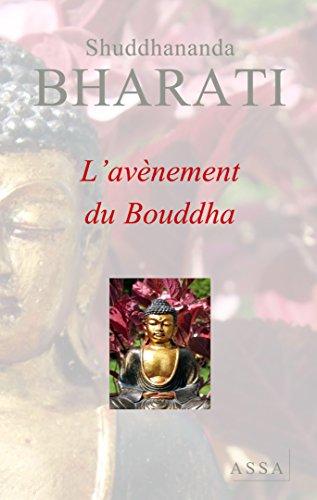 L'Avenement du Bouddha, Son Enseignement Precieux Sous Forme Poetique