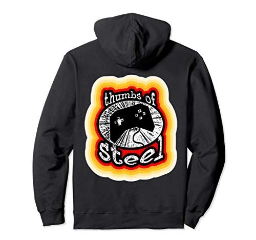 Thumbs Of Steel Funny Video Game Retro Gaming Vintage Gamer Pullover Hoodie - Retro-gaming-pullover