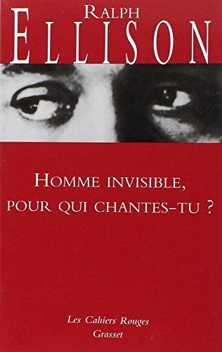 Homme invisible pour qui chantes-tu ? par Ralph Ellison