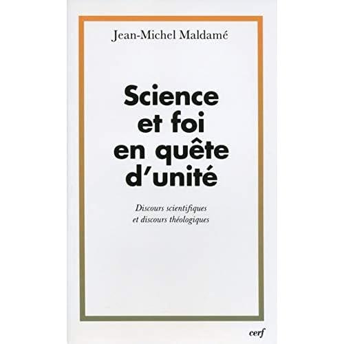 Science et foi en quête d'unité : Discours scientifiques et discours théologiques