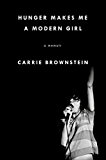 Hunger Makes Me a Modern Girl: A Memoir (English Edition)