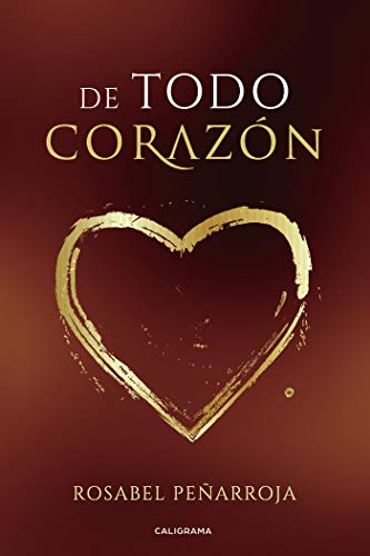 De todo corazón eBook: Peñarroja, Rosabel: Amazon.es: Tienda Kindle