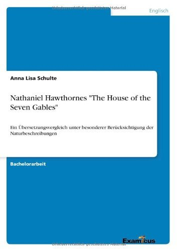 Nathaniel Hawthornes The House of the Seven Gables by Anna Lisa Schulte (2012-03-13)
