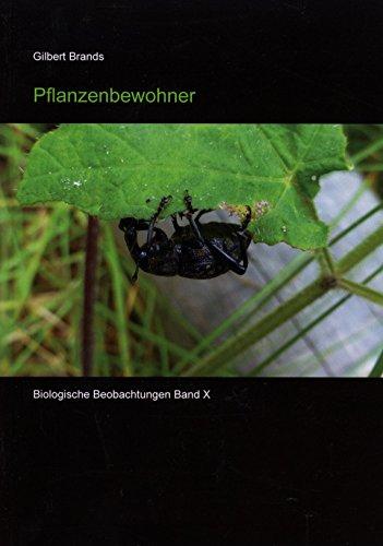 Pflanzenbewohner (Biologische Beobachtungen 10)