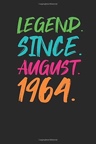 Legend Since August 1964: Dotted Bullet Grid Notebook / Journal (6 X 9 -120 Pages) - 55th Birthday Gift Idea (55th Birthday Ideen)