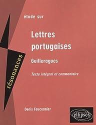 Etudes sur Guilleragues, Lettres portugaises