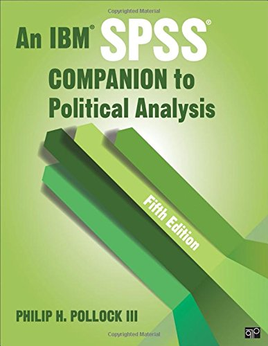 An IBM SPSS® Companion to Political Analysis por Philip H. Pollock