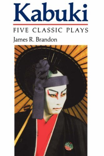 Kabuki: Five Classic Plays (Accepted Into the UNESCO Collection of