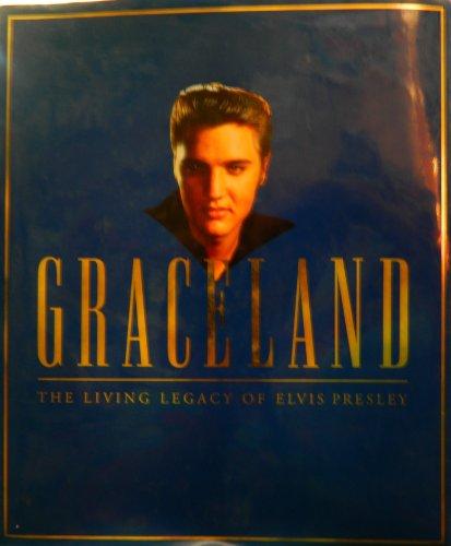 Graceland: The Living Legacy of Elvis Presley