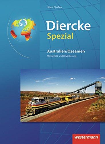 Diercke Oberstufe - Ausgabe 2005: Diercke Spezial - Ausgabe 2012 für die Sekundarstufe II: Australien / Ozeanien: Wirtschaft und Bevölkerung