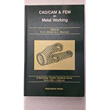 007: Cad/Cam and Fem in Metal Working