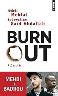 Burn out par Mehdi Meklat
