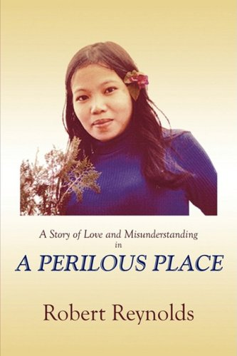 A Perilous Place: A Story of Love and Misunderstanding