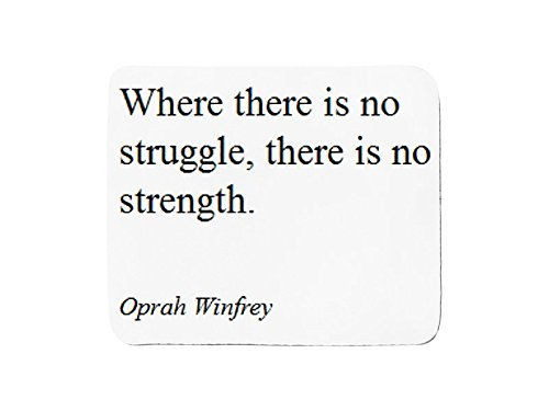 mousepad-with-oprah-winfrey-where-there-is-no-struggle-there-is-no-strength