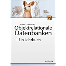 Objektrelationale Datenbanken: Ein Lehrbuch