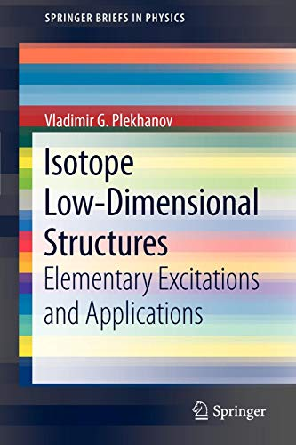 Isotope Low-Dimensional Structures: Elementary Excitations and Applications (SpringerBriefs in Physics)