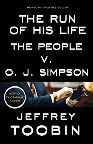 The Run of His Life: The People v. O. J. Simpson (English Edition)
