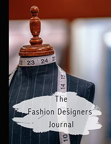 The fashion designers journal: Fashion design journal for the aspiring fashion designer - Dressmakers mannequin (Teen Diy Kostüme Girl)