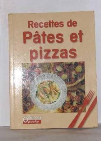 Recettes de ptes et pizzas
