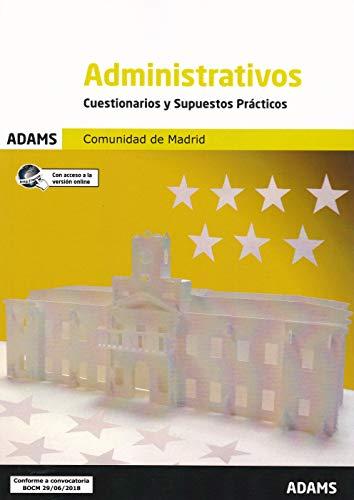 Cuestionarios y Supuestos Prácticos Administrativos Comunidad de Madrid