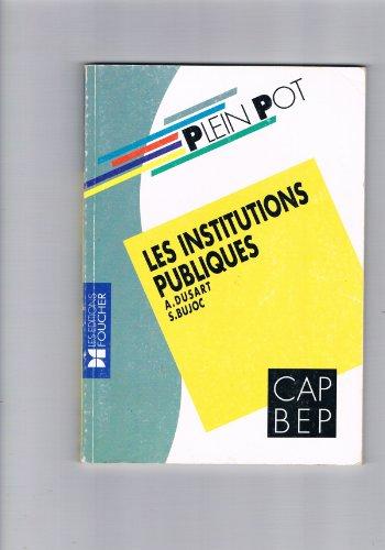 Les institutions publiques : CAP, BEP, BP